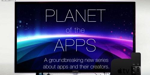 « Planet of the Apps », la téléréalité selon Apple