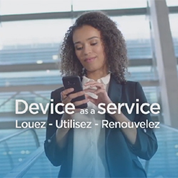 "Bouygues Telecom Entreprises lance sa solution ""Device as a Service"""