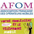 L'Afom édite un guide : « Votre adolescent et le téléphone mobile »