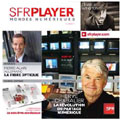 L'opérateur SFR lance SFR Player