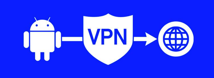Quel est l'intérêt d'utiliser un VPN sur un smartphone Android ?