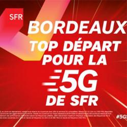 SFR ouvre son réseau 5G à Bordeaux et dans sa métropole